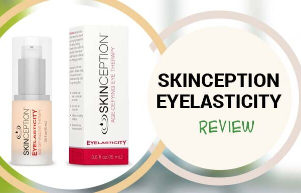 Skinception Eyelasticity Review – Does Eyelasticity Actually Work?