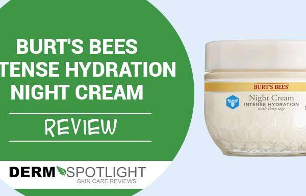 Burt's Bees Intense Hydration Night Cream Review – Is It Worth The Money?