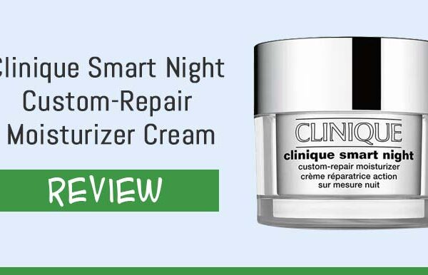Clinique Smart Night Custom-Repair Moisturizer Cream Review – Is It Any Good?