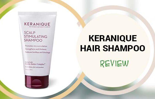 Keranique Hair Shampoo Review – Does Keranique Shampoo Really Work?