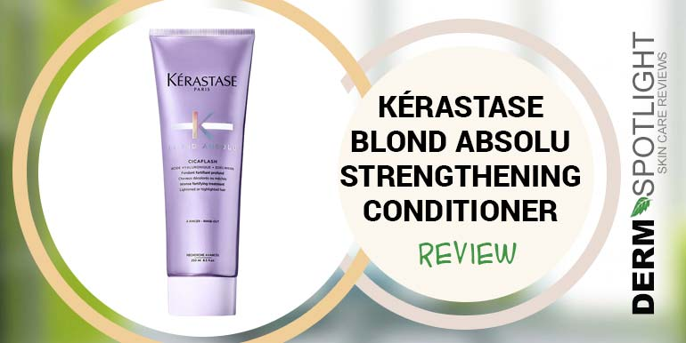 Kérastase Blond Absolu Strengthening Conditioner Review – Is It Any Good?