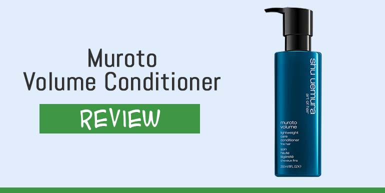 Muroto Volume Conditioner Review – Is It Safe To Use?