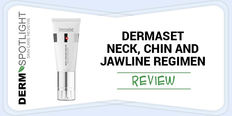 DermaSet Neck, Chin, and Jawline Regimen Review – Does It Work?