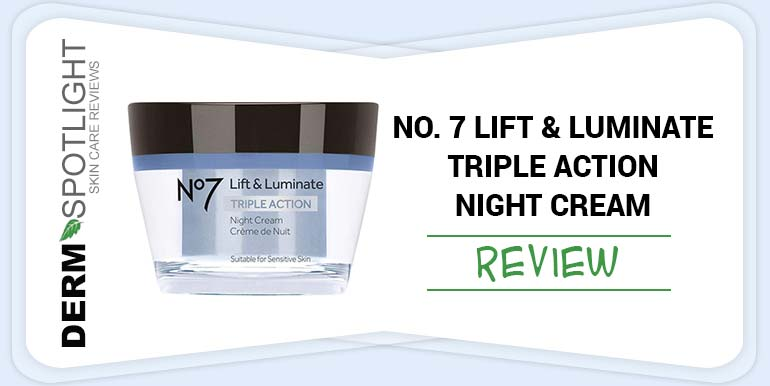 No. 7 Lift & Luminate Triple Action Night Cream Review  – Is It Any Good?