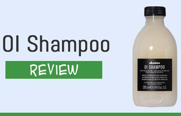 OI Shampoo Review – Is Davines OI Shampoo Good For Your Hair?
