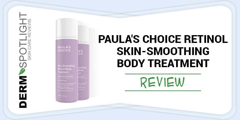 Paula's Choice Retinol Skin-Smoothing Body Treatment Review