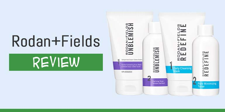 Rodan + Fields Review – Get the Facts & Truth About Rodan + Fields Skin Care