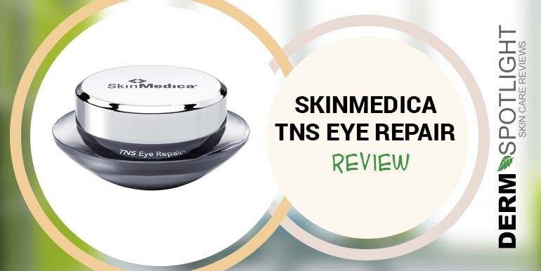 SkinMedica TNS Eye Repair Review – Is It Worth The Money?