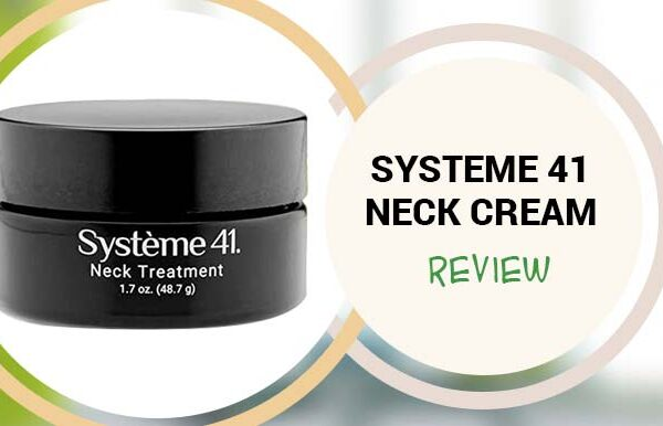 Systeme 41 Neck Cream Review – Does Système 41 Neck Treatment Really Work?