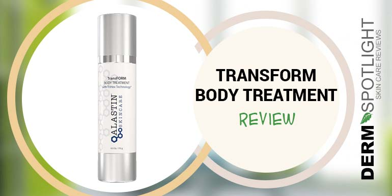 ALASTIN Skincare TransForm Body Treatment Review – Is It Worth Trying?